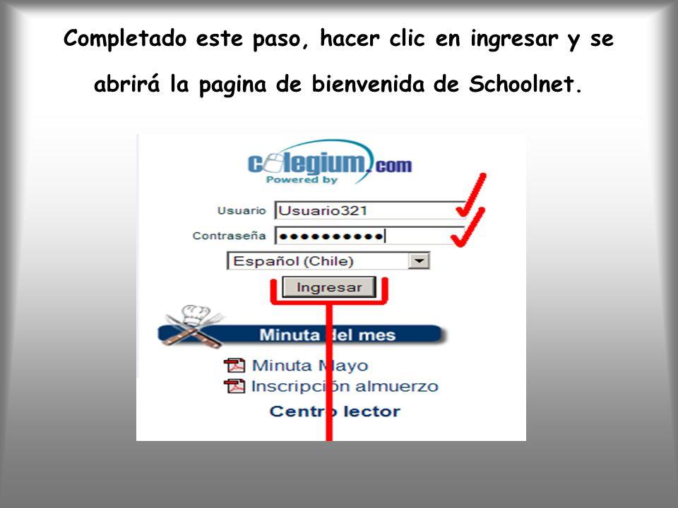 Completado este paso, hacer clic en ingresar y se abrirá la pagina de bienvenida de Schoolnet.