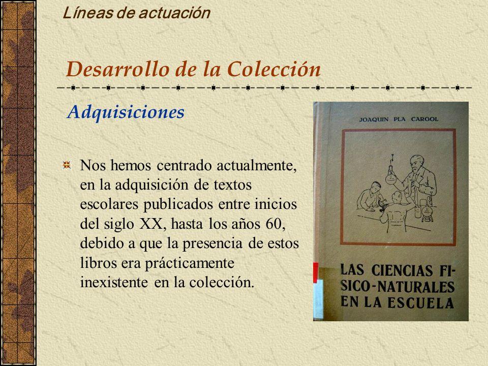 Desarrollo de la Colección