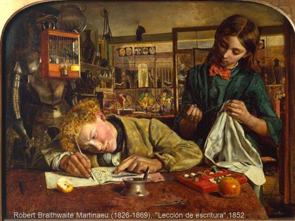 Robert Braithwaite Martinaeu (1826-1869), Lección de escritura ,1852.