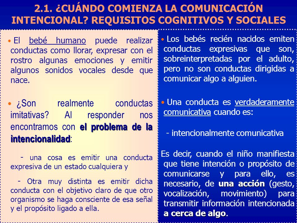 2. 1. ¿CUÁNDO COMIENZA LA COMUNICACIÓN INTENCIONAL