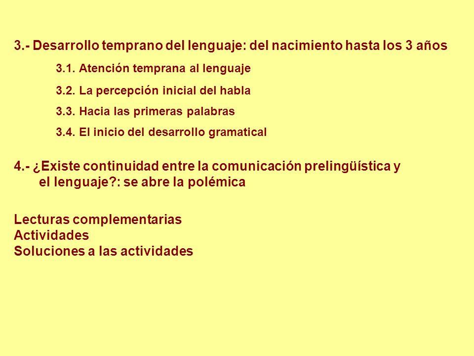 3.- Desarrollo temprano del lenguaje: del nacimiento hasta los 3 años