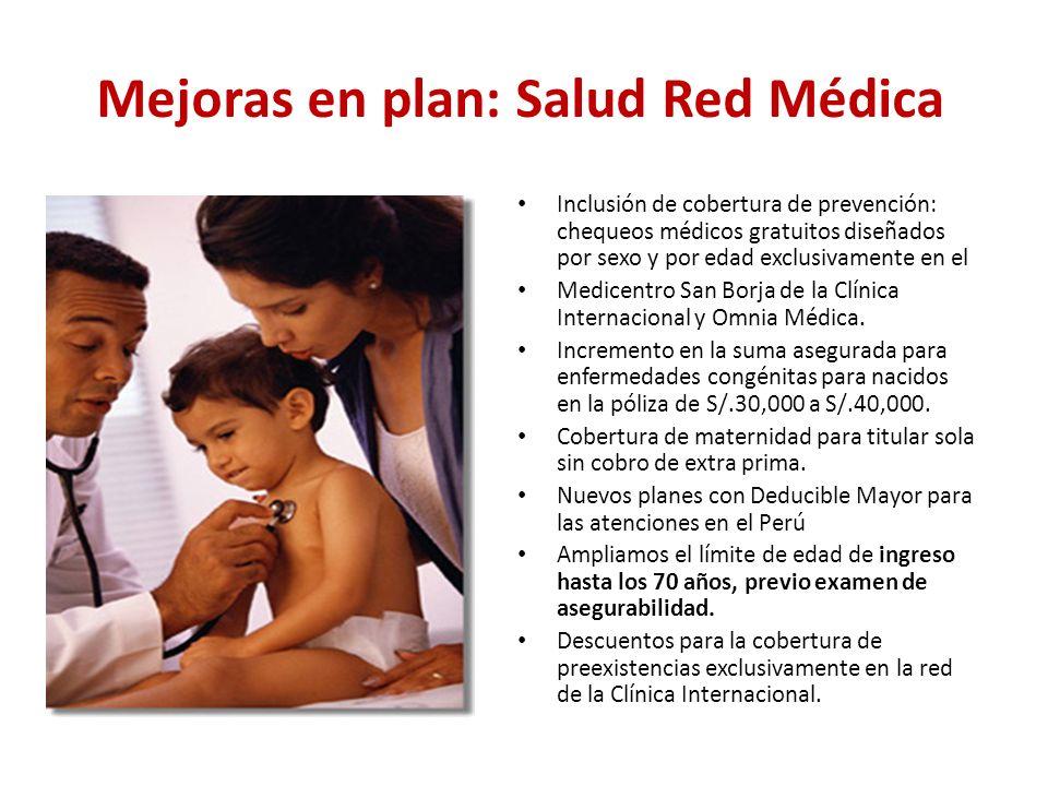Mejoras en plan: Salud Red Médica