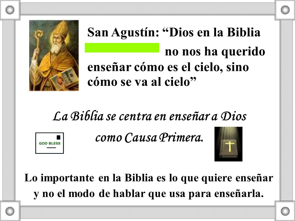 La Biblia se centra en enseñar a Dios