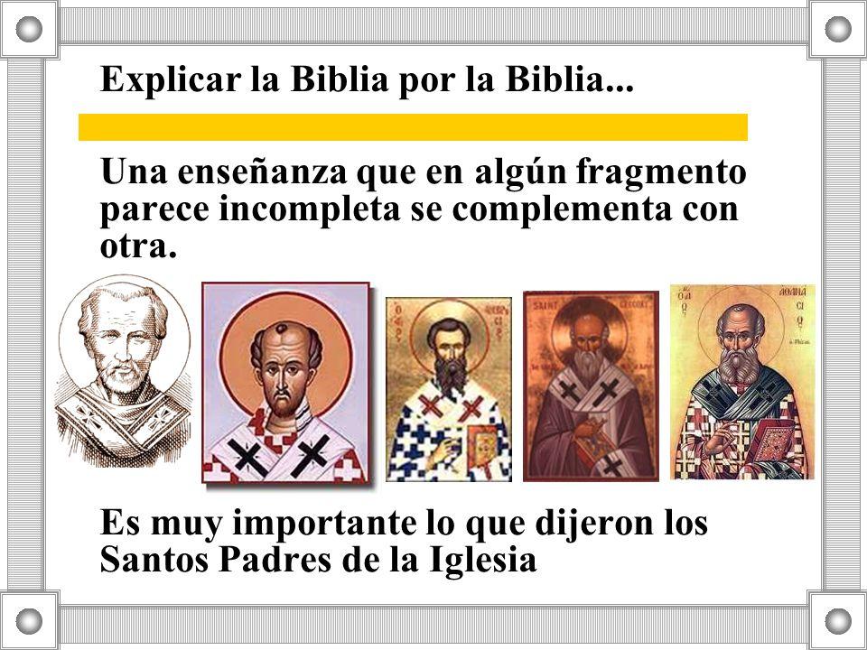 Explicar la Biblia por la Biblia...