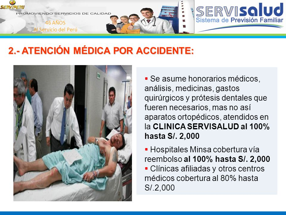 2.- ATENCIÓN MÉDICA POR ACCIDENTE: