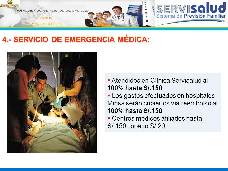 4.- SERVICIO DE EMERGENCIA MÉDICA: