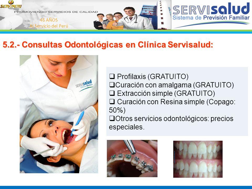 5.2.- Consultas Odontológicas en Clínica Servisalud: