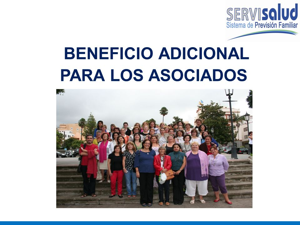BENEFICIO ADICIONAL PARA LOS ASOCIADOS: