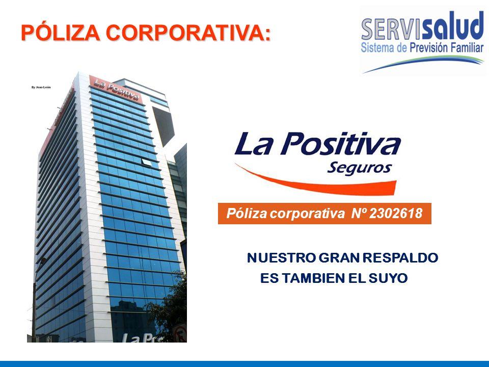 PÓLIZA CORPORATIVA: Póliza corporativa Nº 2302618 ES TAMBIEN EL SUYO