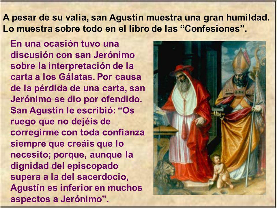 A pesar de su valía, san Agustín muestra una gran humildad