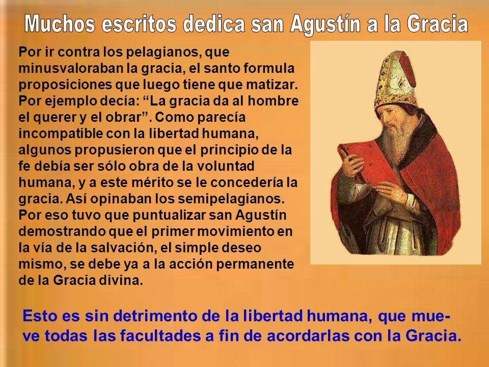 Muchos escritos dedica san Agustín a la Gracia