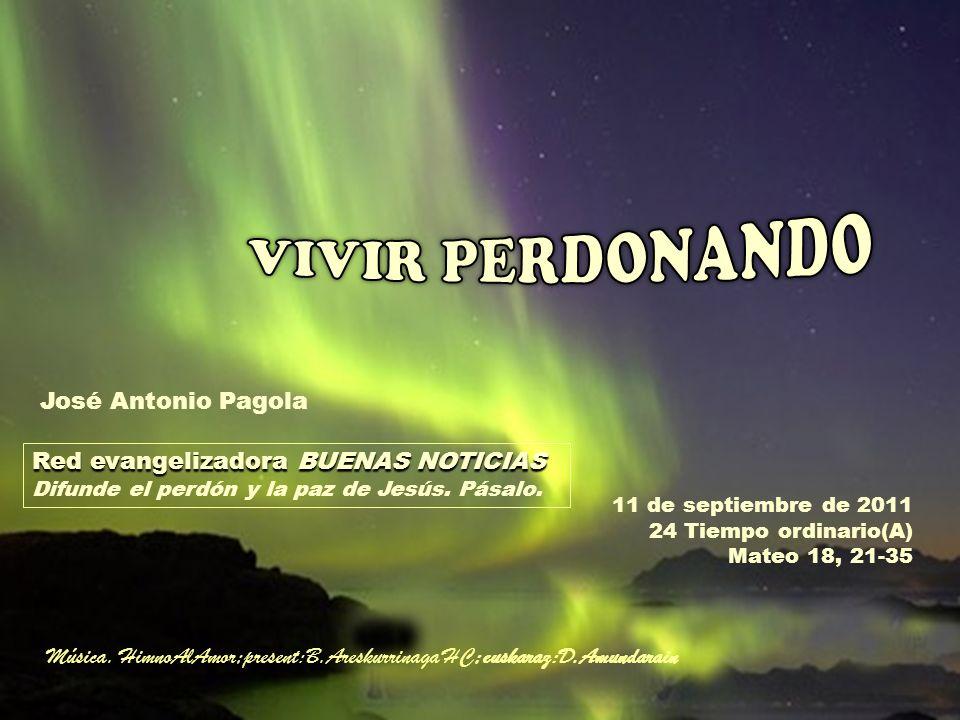 VIVIR PERDONANDO José Antonio Pagola