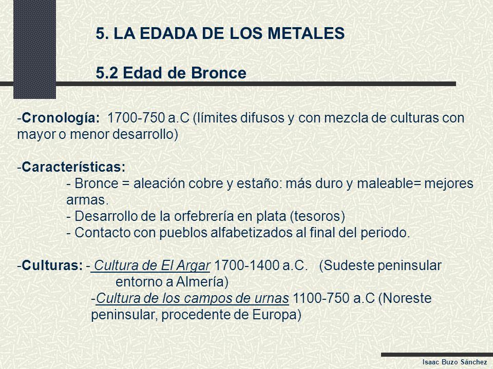 5. LA EDADA DE LOS METALES 5.2 Edad de Bronce