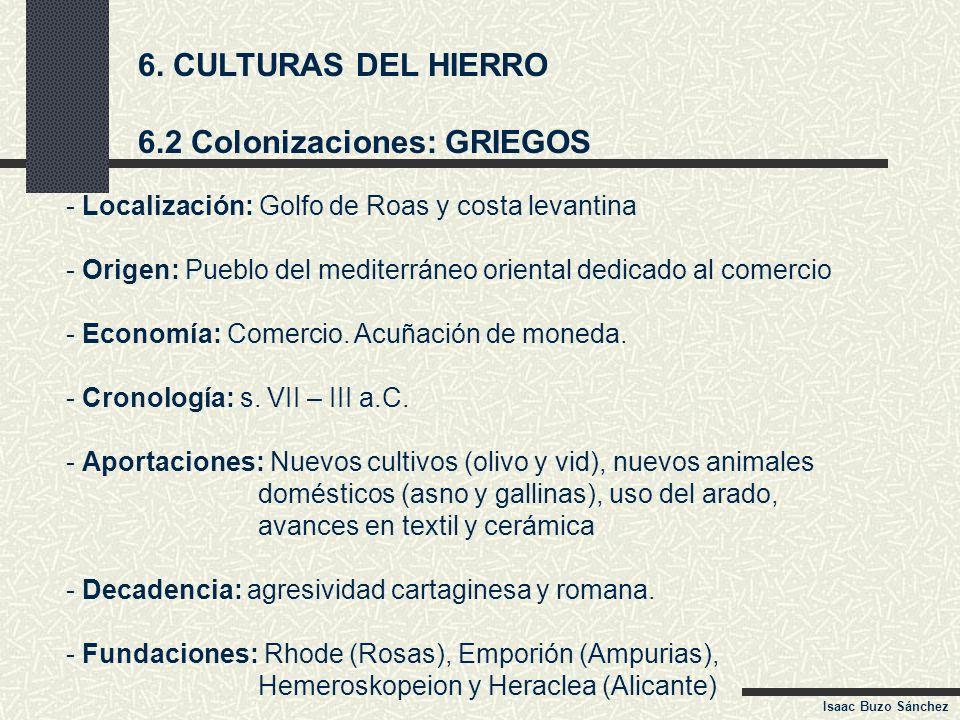 6.2 Colonizaciones: GRIEGOS