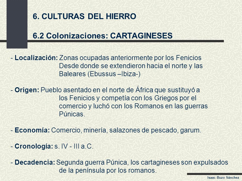 6.2 Colonizaciones: CARTAGINESES