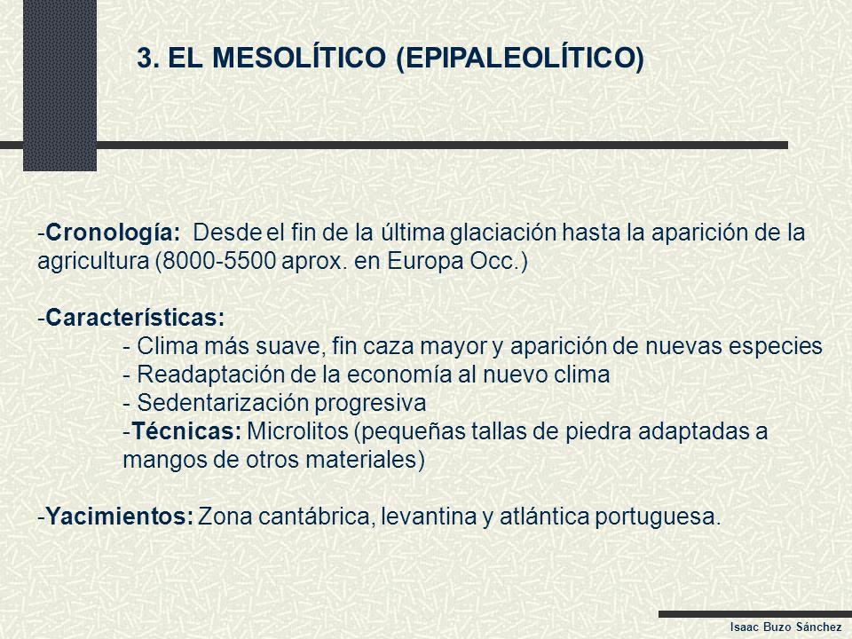 3. EL MESOLÍTICO (EPIPALEOLÍTICO)