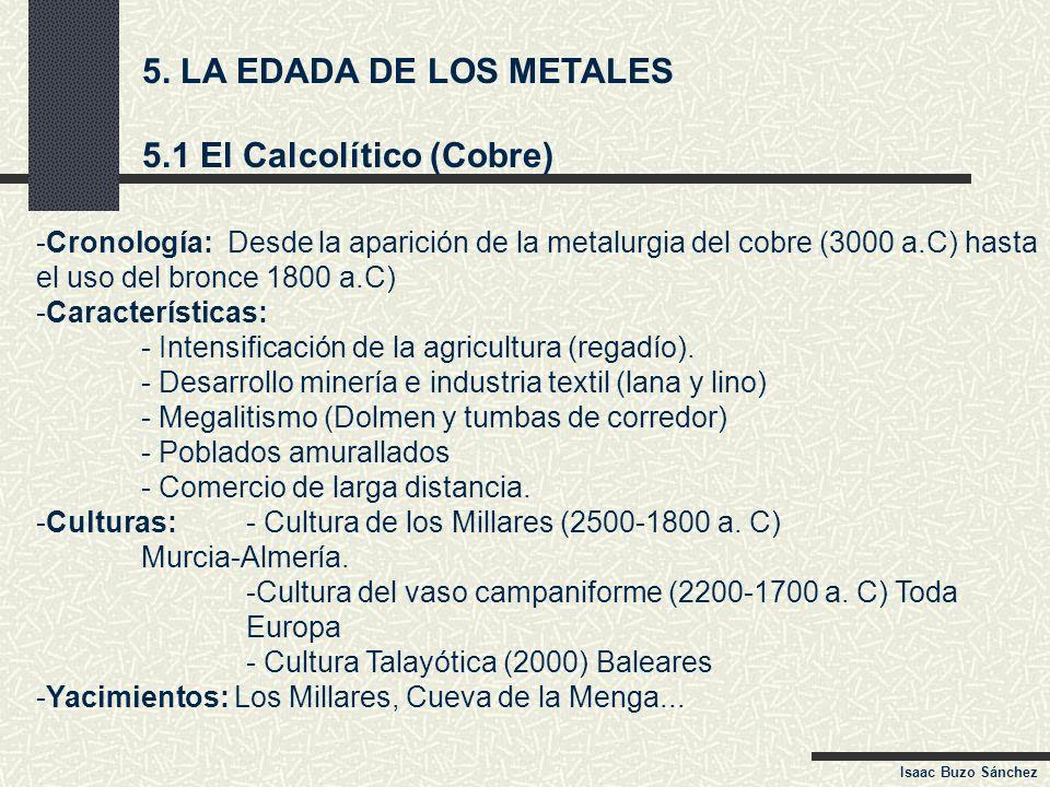 5.1 El Calcolítico (Cobre)