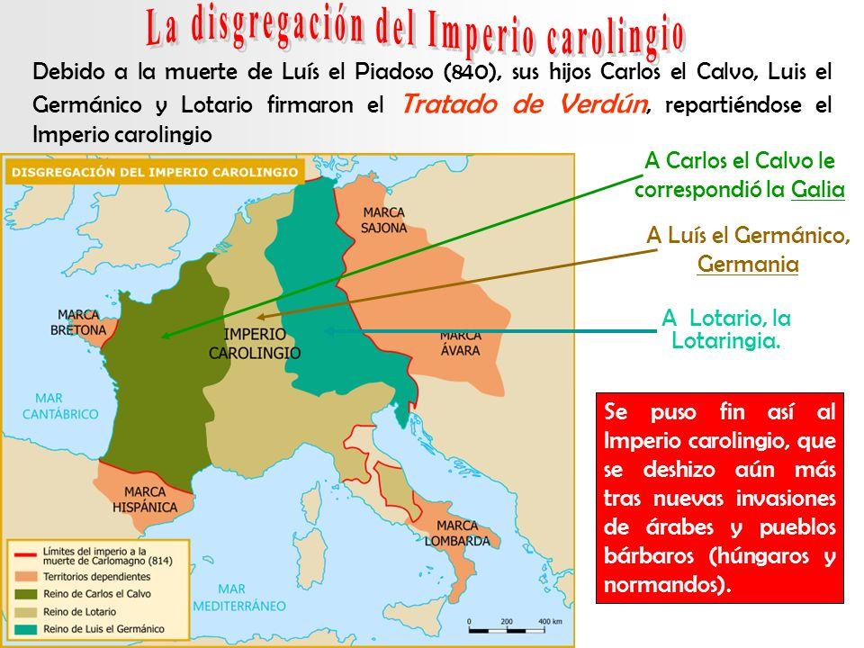 La disgregación del Imperio carolingio