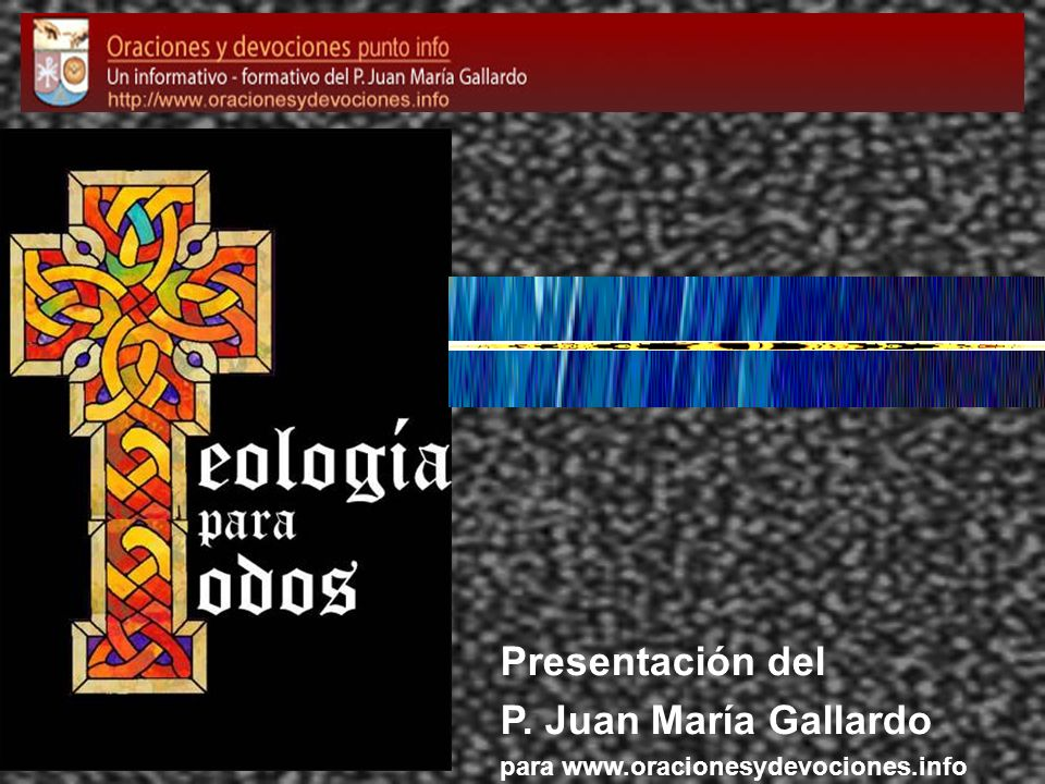Presentación del P. Juan María Gallardo