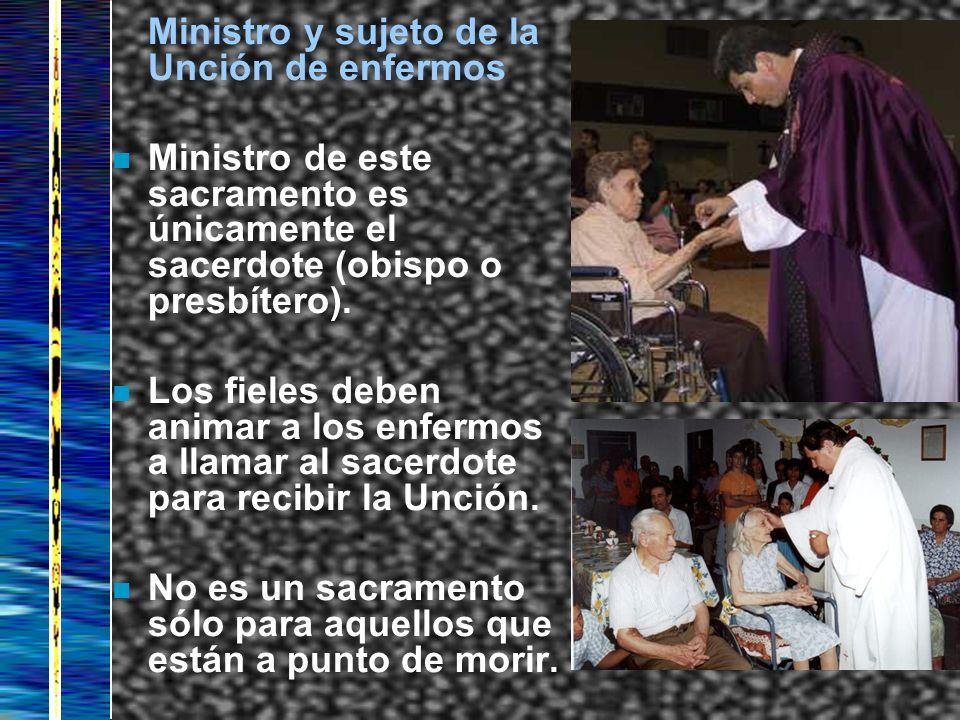 Ministro y sujeto de la Unción de enfermos