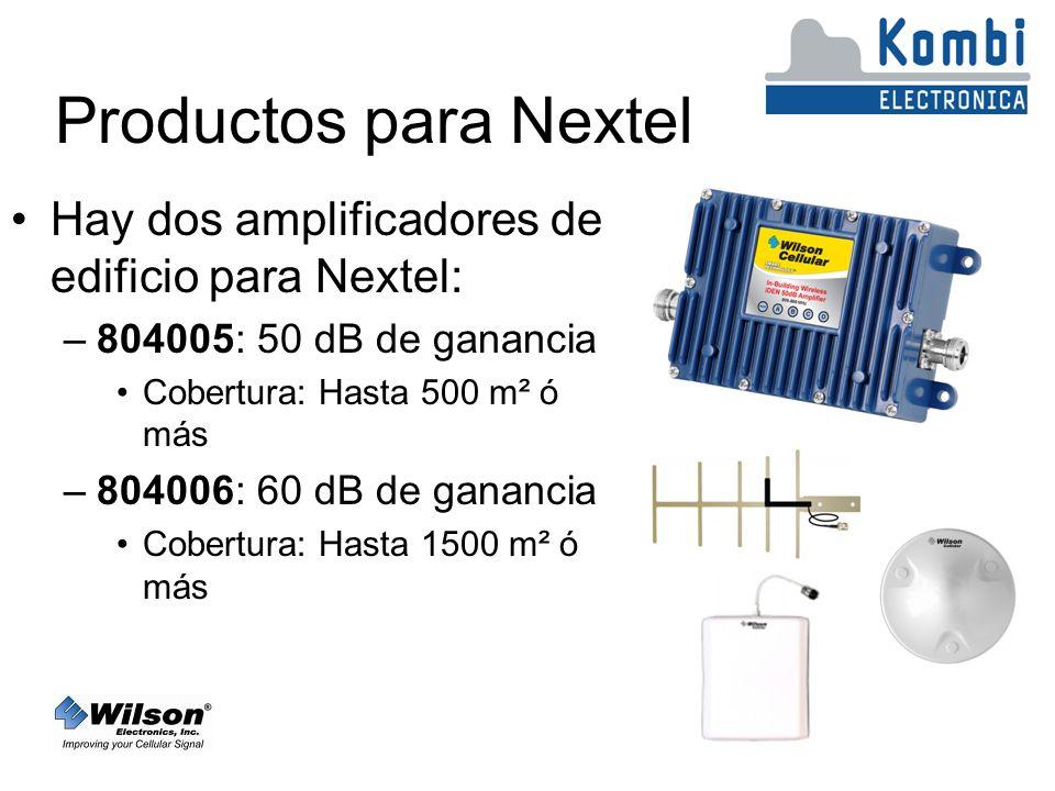 Productos para Nextel Hay dos amplificadores de edificio para Nextel: