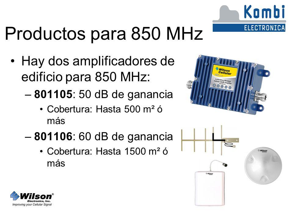 Productos para 850 MHz Hay dos amplificadores de edificio para 850 MHz: 801105: 50 dB de ganancia.