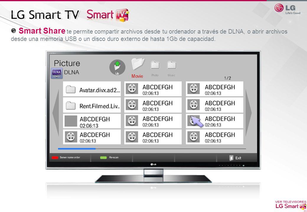 Smart Share te permite compartir archivos desde tu ordenador a través de DLNA, o abrir archivos desde una memoria USB o un disco duro externo de hasta 1Gb de capacidad.