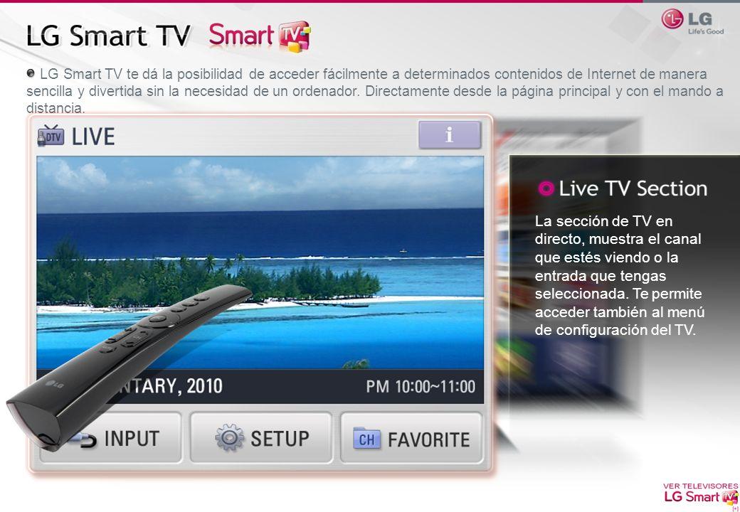 LG Smart TV te dá la posibilidad de acceder fácilmente a determinados contenidos de Internet de manera sencilla y divertida sin la necesidad de un ordenador. Directamente desde la página principal y con el mando a distancia.