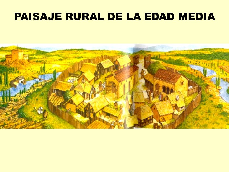 PAISAJE RURAL DE LA EDAD MEDIA