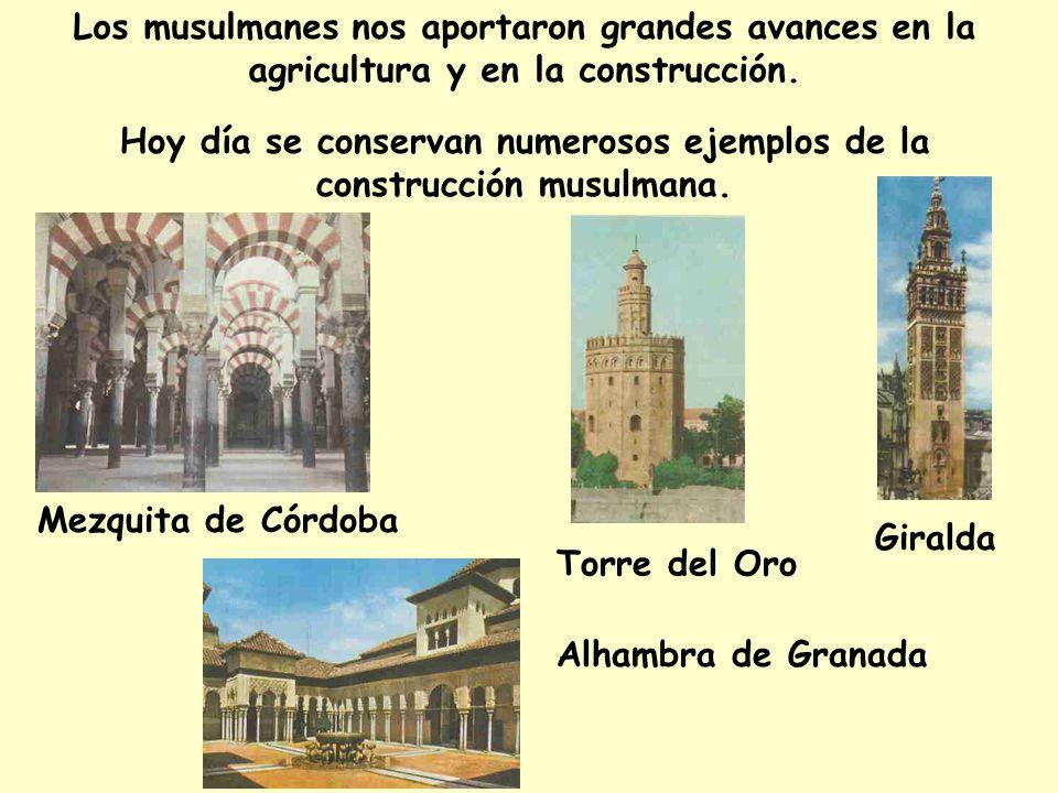 Hoy día se conservan numerosos ejemplos de la construcción musulmana.