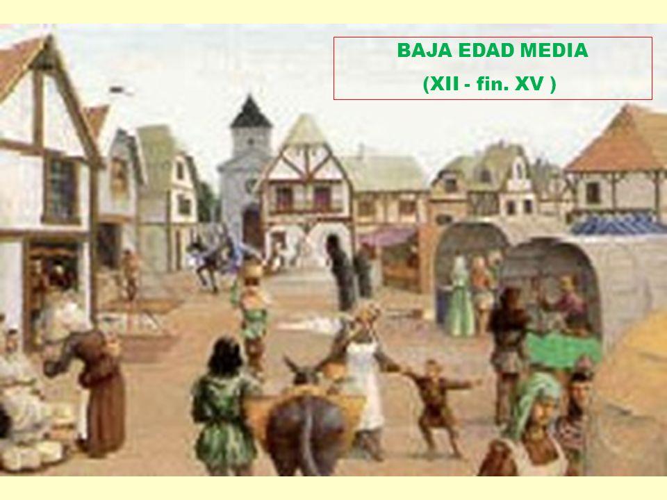 BAJA EDAD MEDIA (XII - fin. XV )
