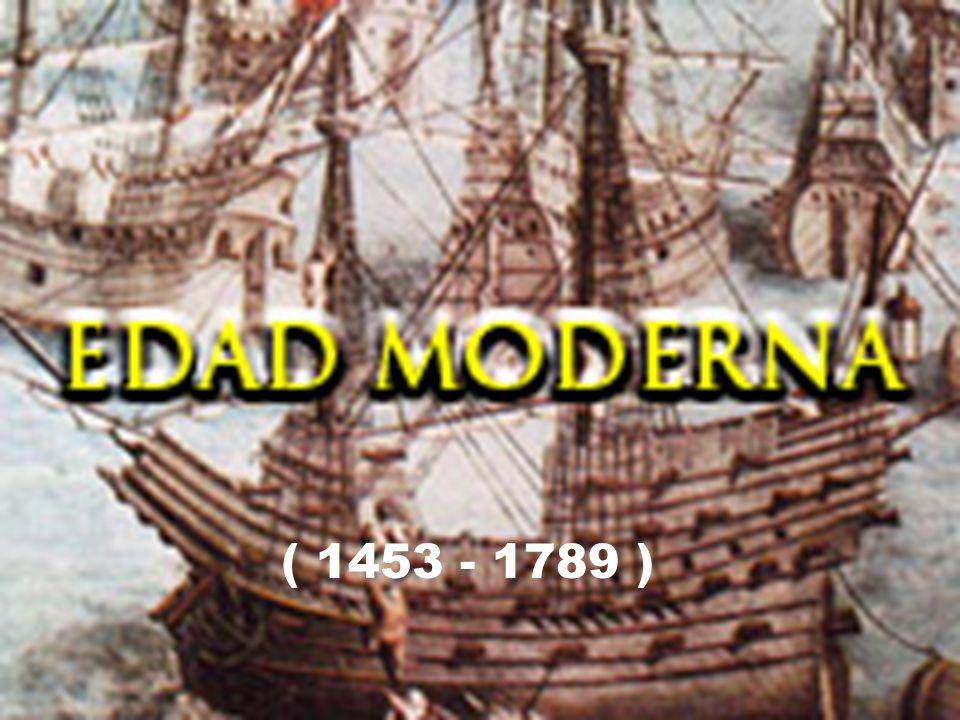 ( 1453 - 1789 )