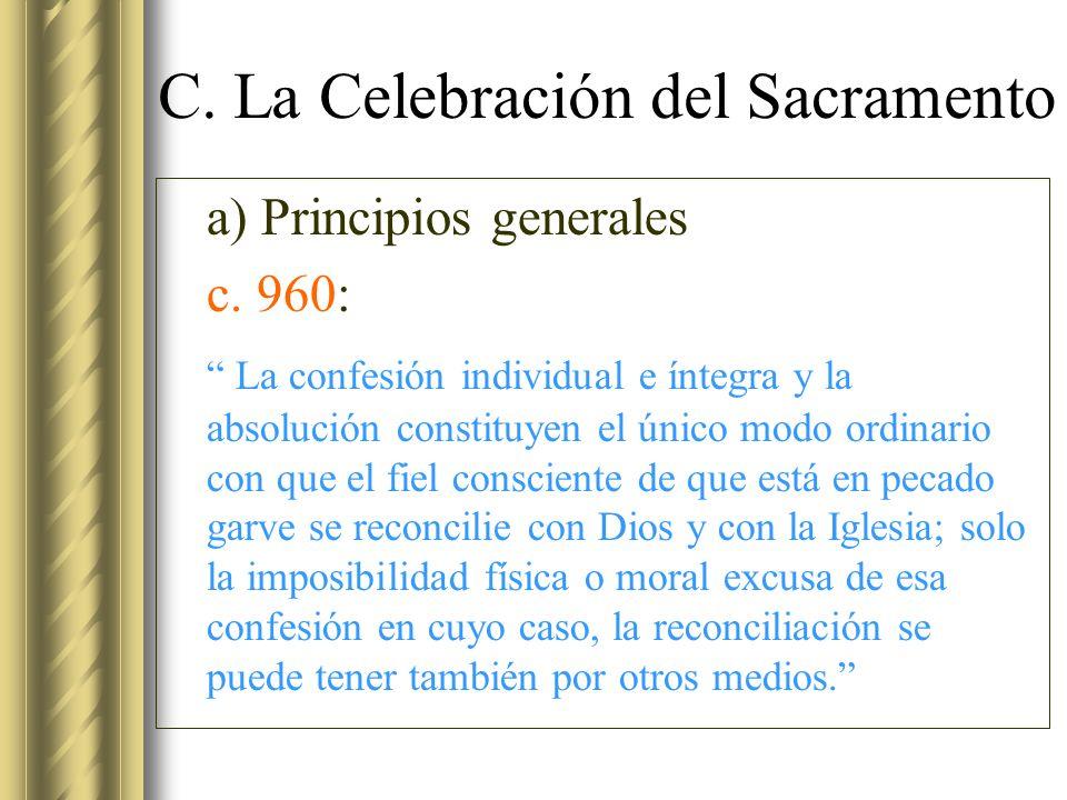 C. La Celebración del Sacramento