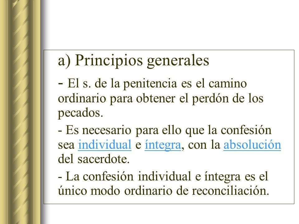 a) Principios generales
