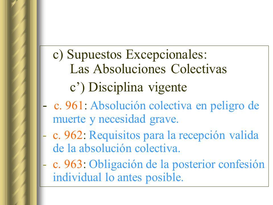 c) Supuestos Excepcionales: Las Absoluciones Colectivas