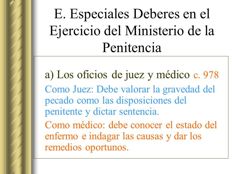 E. Especiales Deberes en el Ejercicio del Ministerio de la Penitencia