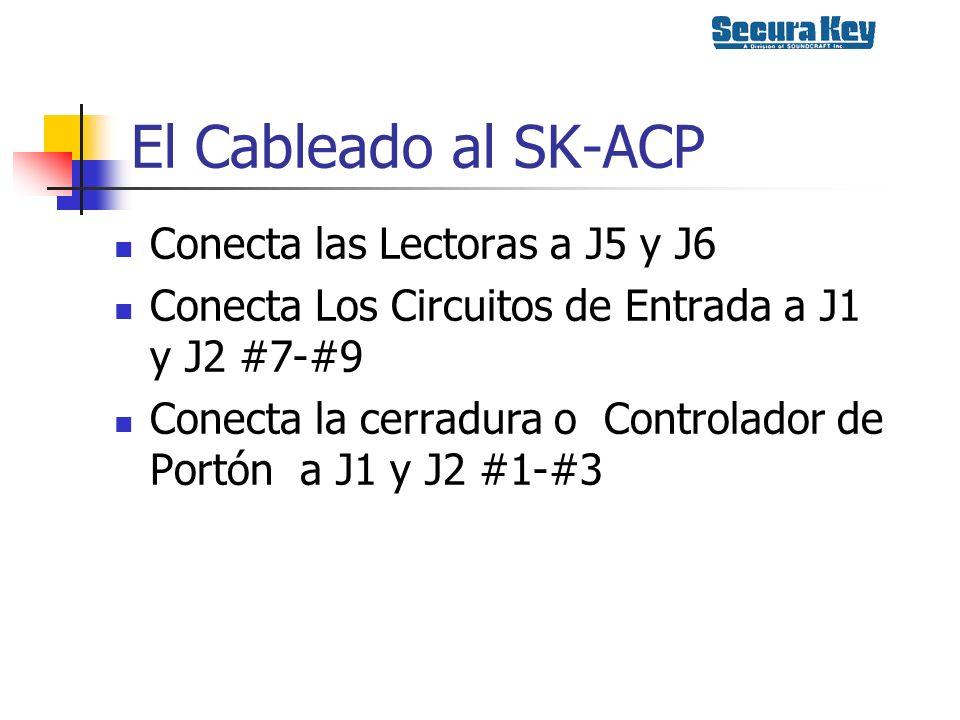 El Cableado al SK-ACP Conecta las Lectoras a J5 y J6