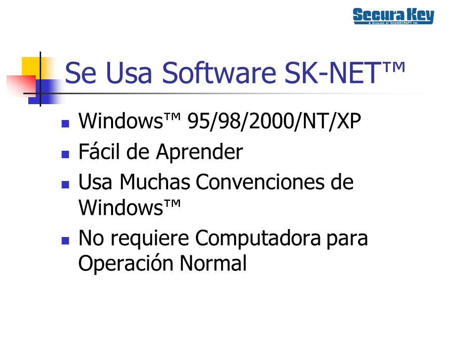 Se Usa Software SK-NET™