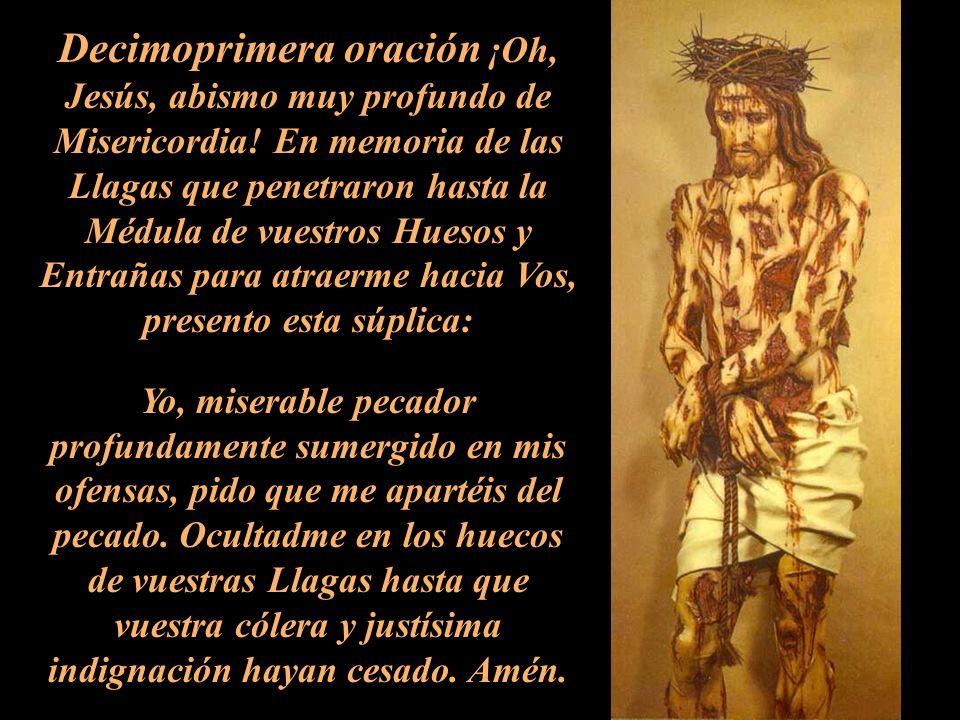 Decimoprimera oración ¡Oh, Jesús, abismo muy profundo de Misericordia