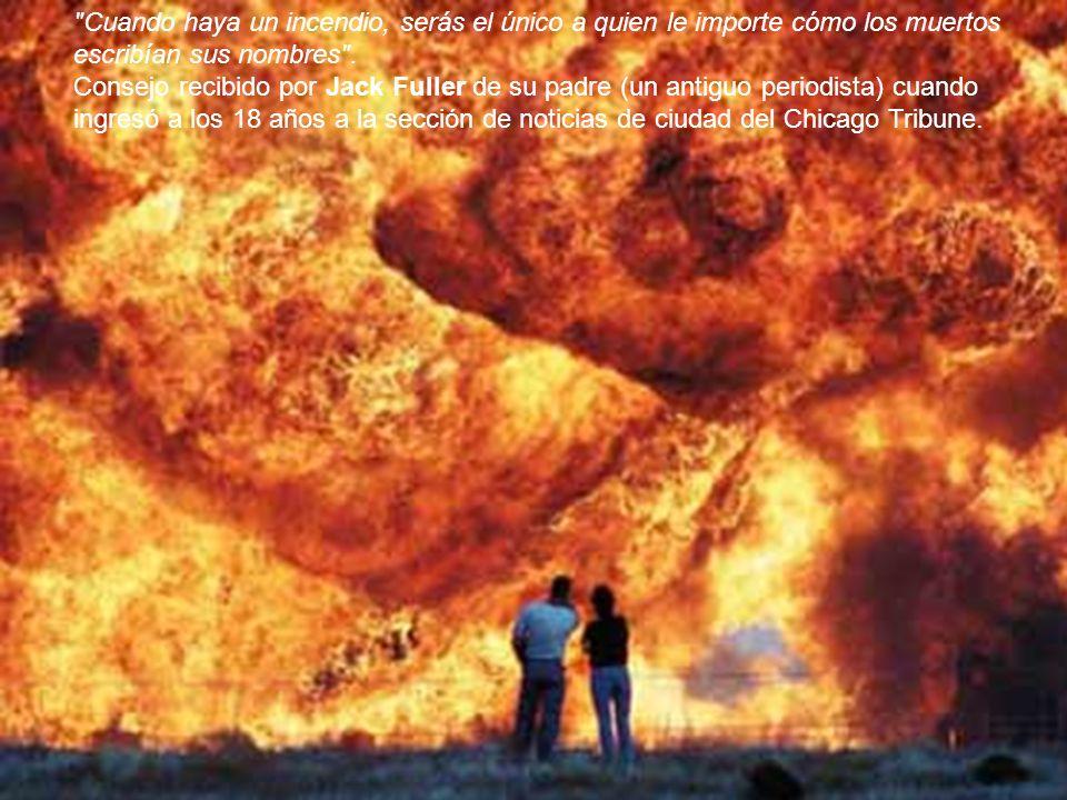 Cuando haya un incendio, serás el único a quien le importe cómo los muertos escribían sus nombres .