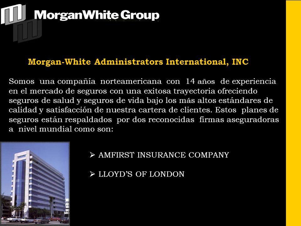 Morgan-White Administrators International, INC