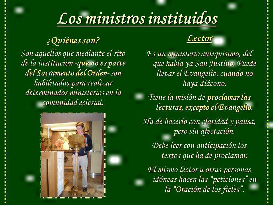Los ministros instituidos