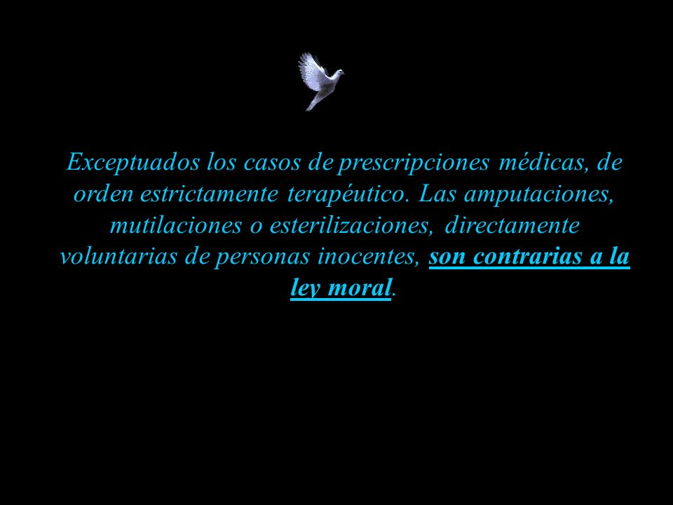 Exceptuados los casos de prescripciones médicas, de orden estrictamente terapéutico.