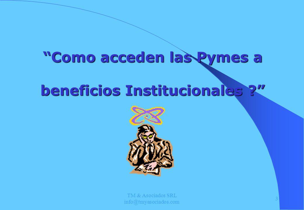 Como acceden las Pymes a beneficios Institucionales