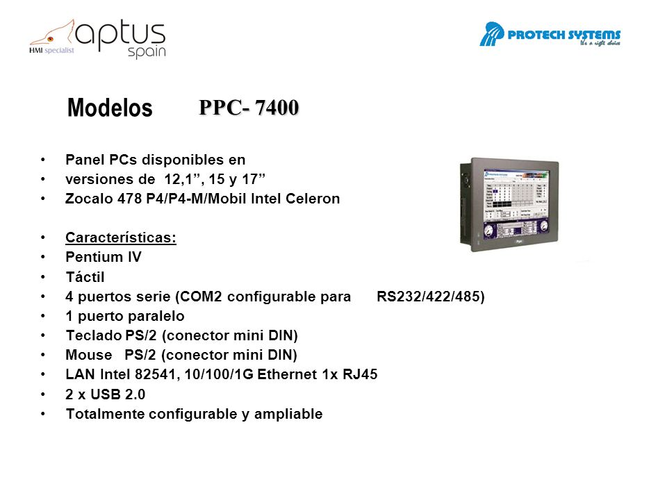 Modelos PPC- 7400 Panel PCs disponibles en