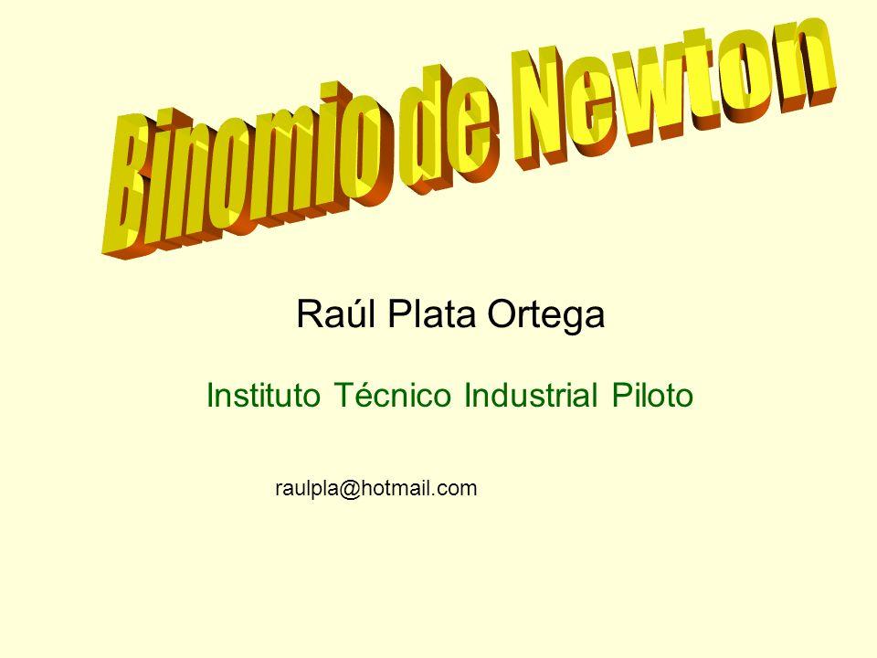 Binomio de Newton Raúl Plata Ortega