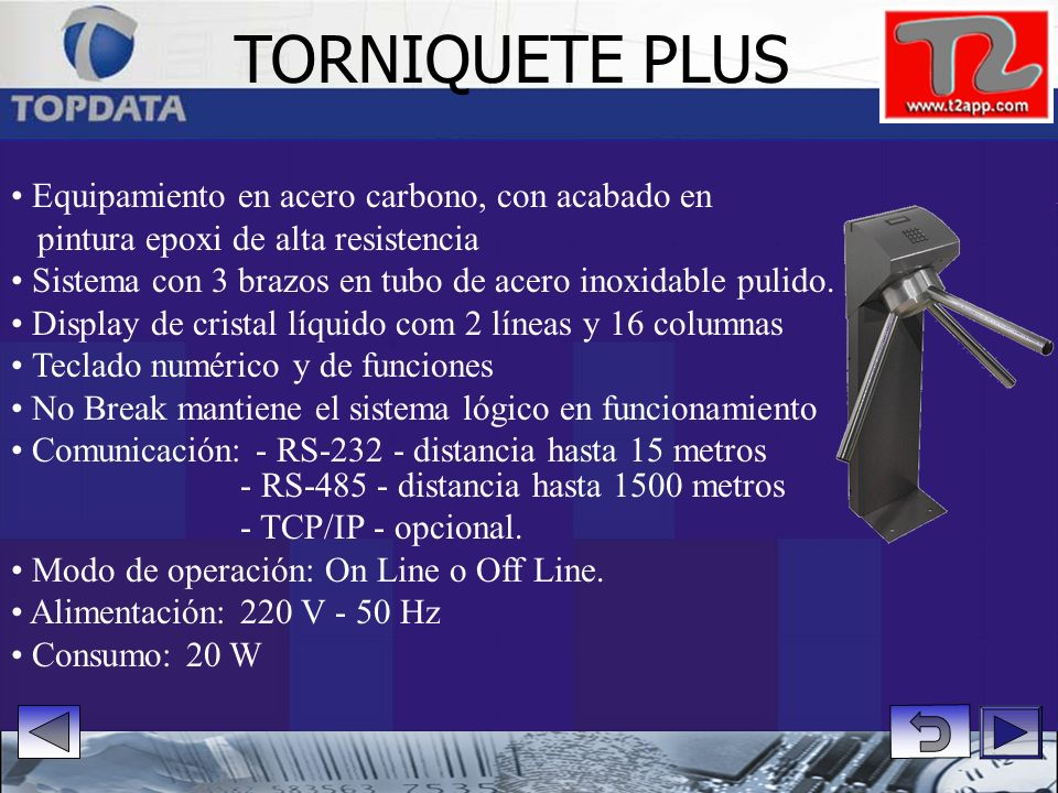 TORNIQUETE PLUS • Equipamiento en acero carbono, con acabado en