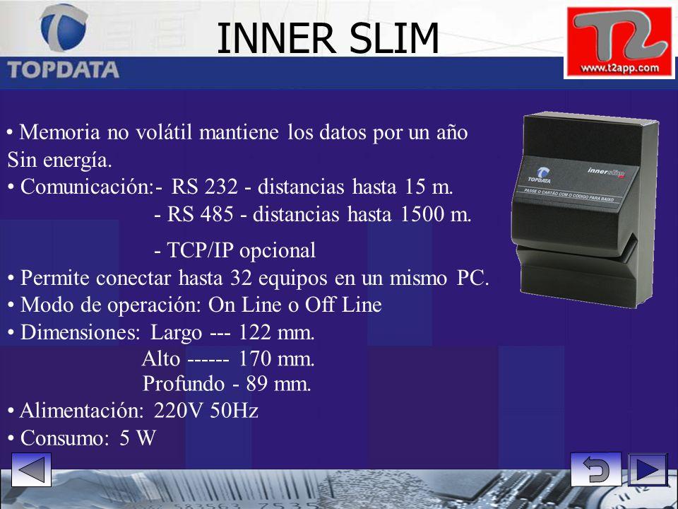 INNER SLIM • Memoria no volátil mantiene los datos por un año