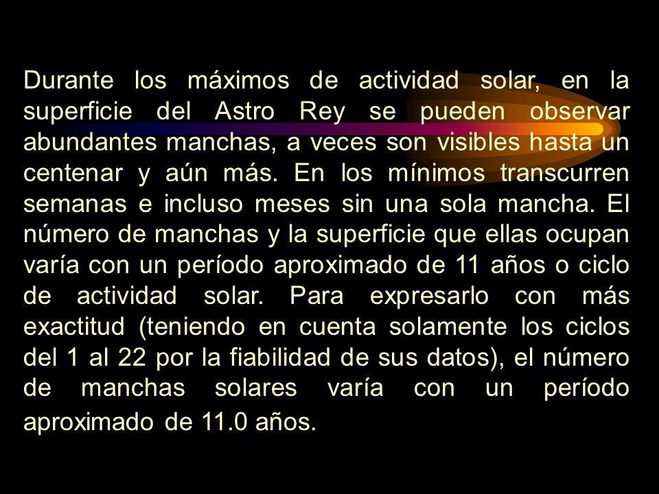 Durante los máximos de actividad solar, en la superficie del Astro Rey se pueden observar abundantes manchas, a veces son visibles hasta un centenar y aún más.