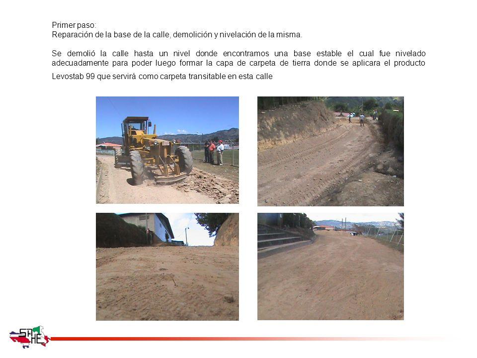 Primer paso: Reparación de la base de la calle, demolición y nivelación de la misma.